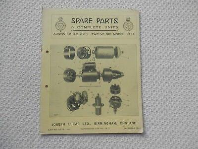 AUSTIN TWELVE-SIX 12/6 6-cyl 1931 LUCAS Parts List published December 1931