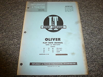 Oliver 99gm 99 4 6 Cyl 80 88 90 70 77 55 60 66 Tractor Flat Rate Manual O5