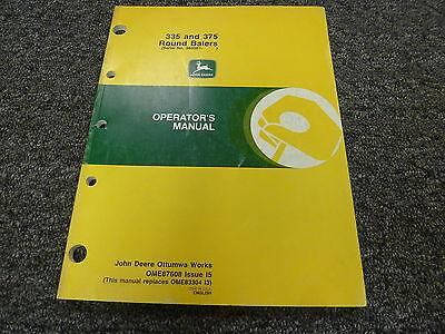 John Deere 335 375 Round Baler Owner Owners Operator Manual User Guide Ome87608
