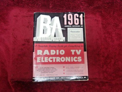 1961 BA (Burstein-Applebee) Catalog 611, Radio,, TV,, & Electronics, ORIGINAL