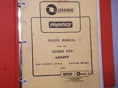 Prentice Hydro Ax 625 Parts Manual Part Number 498636