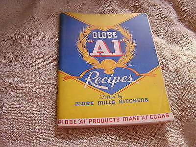 Globe A1 Recipes Tested by Globe Mill's Kitchens 1934  - A1 Recipes