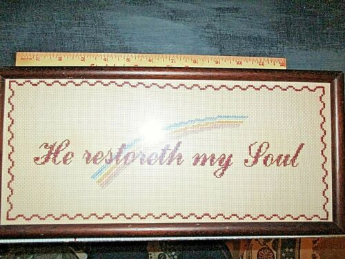 "Vintage Framed Finished Cross Stitch ""He restoreth my Soul""  7"" X 14"" VGC"