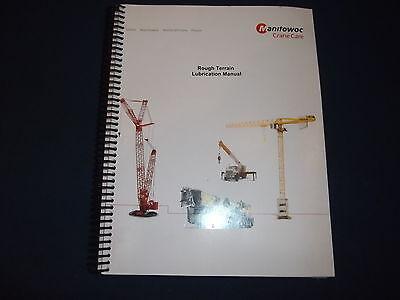 Grove Manitowoc Rough Terrain E-series Crane Operation Maintenance Book Manual
