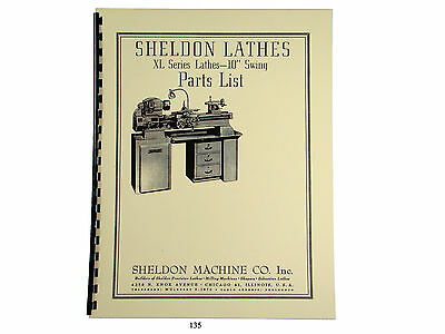 "Sheldon XL Series 10"" Lathe Parts List Manual  *135"