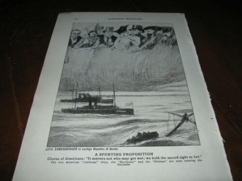 1917 Original POLITICAL CARTOON - GERMAN POV of US SHIPS Run WWI BLOCKADE War