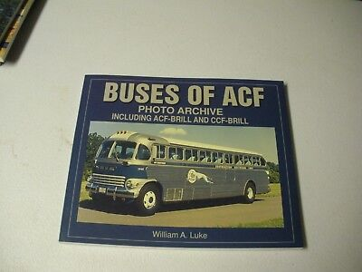 Buses Of ACF Photo Archive Including ACF-Brill 2003 Paperback 126 Pgs Wm.Luke