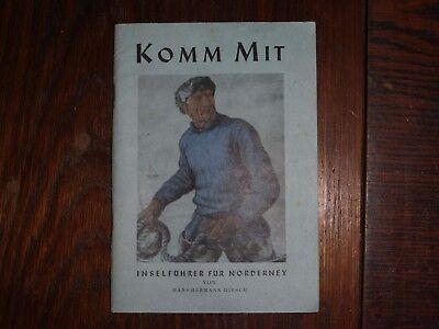altes Prospekt Komm Mit Inselführer für Norderney 1949 20,5x14,5cm