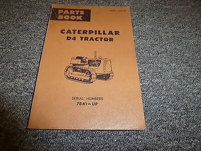 Caterpillar Cat D4 Crawler Tractor Dozer Parts Catalog Manual Book Sn 78a1-up