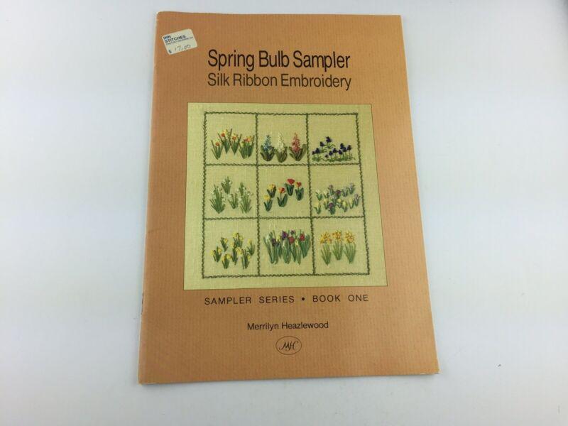 Spring Bulb Sampler Silk Ribbon Embroidery Pattern Garden Flower Floral
