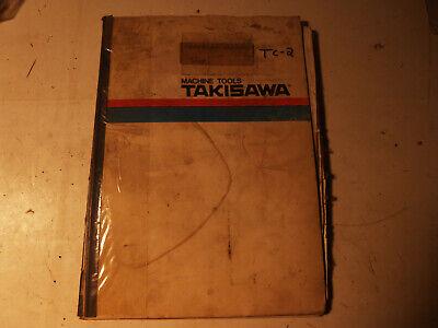Takisawa Tc-2 Cnc Lathe Operation Manual Used Priced To Move