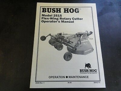 Bush Hog Model 2515 Flex-wing Rotary Cutter Operators Manual