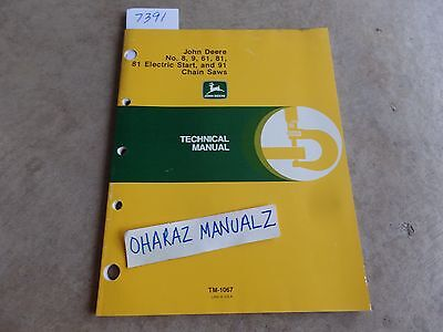 John Deere No. 8 9 61 81/Electric Start 91 Chain Saw Technical Manual TM-1067