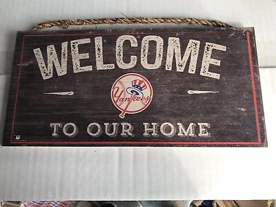 - MLB NEW YORK YANKEES WELCOME TO OUR HOME DISTRESSED SIGN WITH ROPE 6x 12 Inches
