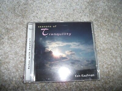 Seasons of Tranquility * by Ken Kaufman CD Sep-2004, Relax With Swann FREE SHIP