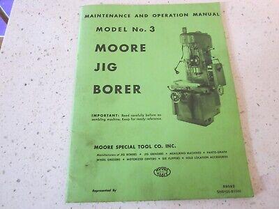 Moore Model No.3 Jig Borer Manual Original