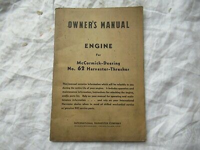 Ih Mccormick Deering 62 Harvester Thresher Engine Owners Operators Manual
