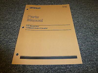 Caterpillar Cat 315 Excavator 12488c2 Quick Coupler Parts Catalog Manual Manual