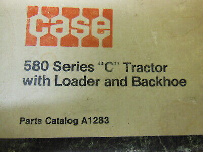 Case 580 Series C Tractor With Loader And Backhoe Parts Catalog 1976