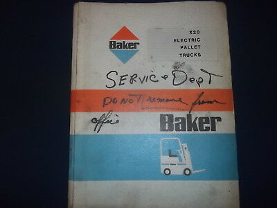 Baker X20 Electric Pallet Lift Truck Forklift Parts And Maintenance Manual
