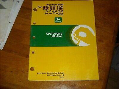 John Deere Weathershield For 5200-5500 Series Tractors Operators Manual