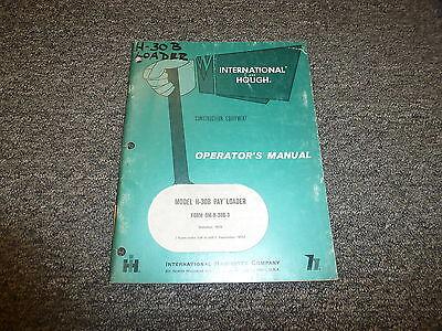 International Harvester H30b Pay Loader Wheel Loader Owner Operator Manual