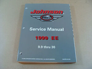 NEW 1999 OMC JOHNSON EE 9.9 - 30 HP OUTBOARD MOTOR SERVICE REPAIR MANUAL 787028
