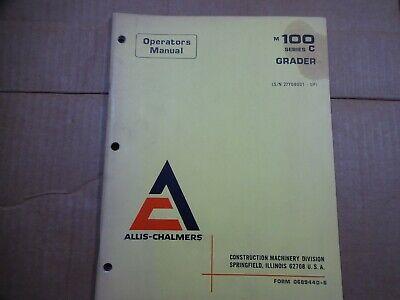 Allis Chalmers M100 Series C Grader Operators Manual 1973