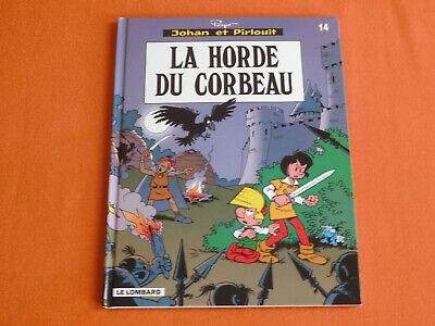 LA HORDE DU CORBEAU * JOHAN ET PIRLOUIT * N° 14