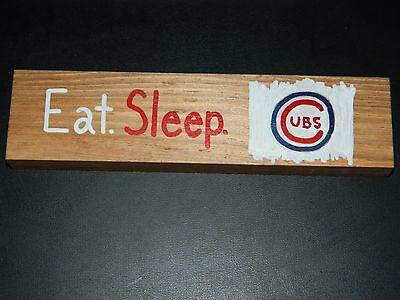 Eat  Sleep  Cubs Wood Shelf Sitter Block Sign Baseball