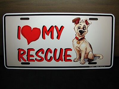 RESCUE DOG METAL CAR LICENSE PLATE TAG ANIMAL LOVE DOGS  I LOVE MY RESCUE DOG
