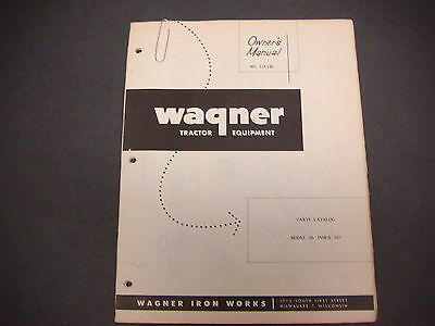 Wagner Iron Workstractor Equipmentownersmanual Ld-1 82parts Catalog Model 95