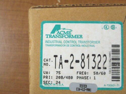 NEW - ACME TRANSFORMER TA-2-81322