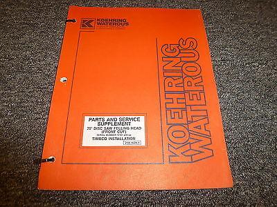 Koehring 20 Felling Head Timbo Installation Parts Catalog Service Repair Manual