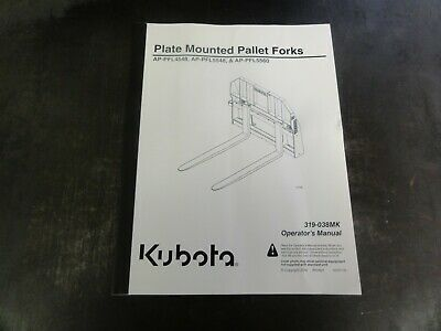 Kubota Ap-pfl4548 Ap-pfl5548 Ap-pfl5560 Pallet Forks Operators Manual 319-038mk