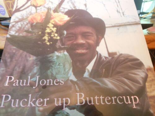 Paul Jones – Pucker Up Buttercup  Fat Possum Records – 80328-1 2016 NEW