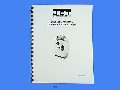 Jet  Jws-25cs Wood Shaper Operator Maintenance Parts Manual 171