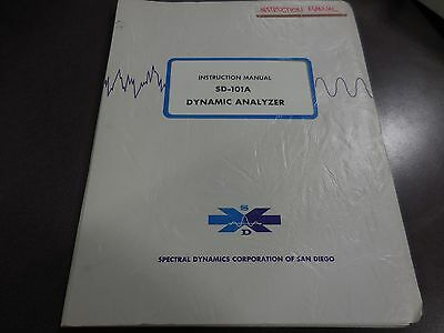Spectral Dynamics Instruction Manual For Sd-101a Dynamic Analyzer