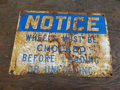 Notice Chock Wheels Sign Vintage Industrial Safety Sign
