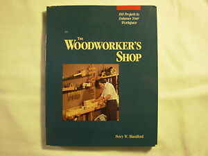 The Woodworker's Shop Book