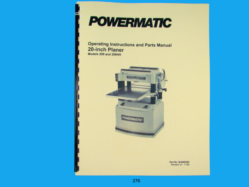 "Powermatic Model 209 & 209HH  20"" Planer Operating  Instruct & Parts Manual *276"