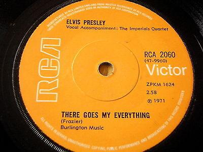 "ELVIS PRESLEY - THERE GOES MY EVERYTHING    7"" VINYL"