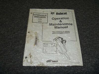 Bobcat 2570 3570 Hydraulic Breaker Owner Operator Maintenance Manual 573306139