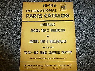 International Ih 18d2 Dozer 18g2 Grader On Td18 Tractor Part Catalog Manual