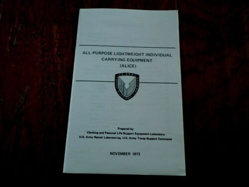 U.S ARMY ALICE GEAR HANDBOOK CARE AND USE OF EQUIPMENT ADJUSTMENTS & ATTACHING