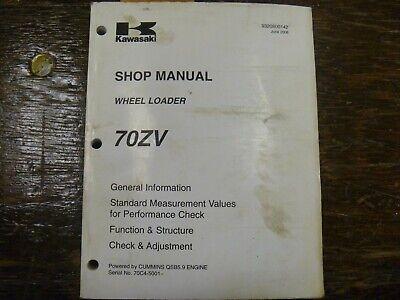 Kawasaki 70zv Wheel Loader Factory Adjustment Shop Service Repair Manual
