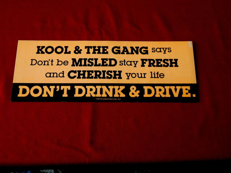 KOOL  & THE GANG~ BUMPER STICKER~ RARE~ PROMO ONLY ~11 X 4 ~ COLLECTABLES