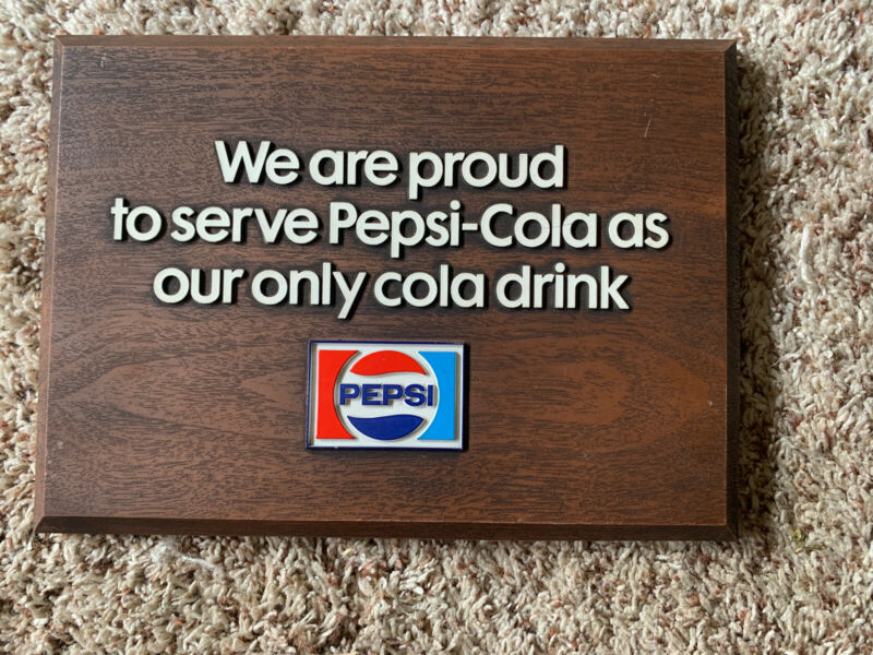 WE ARE PROUD TO SERVE PEPSI COLA DISPLAY SIGN