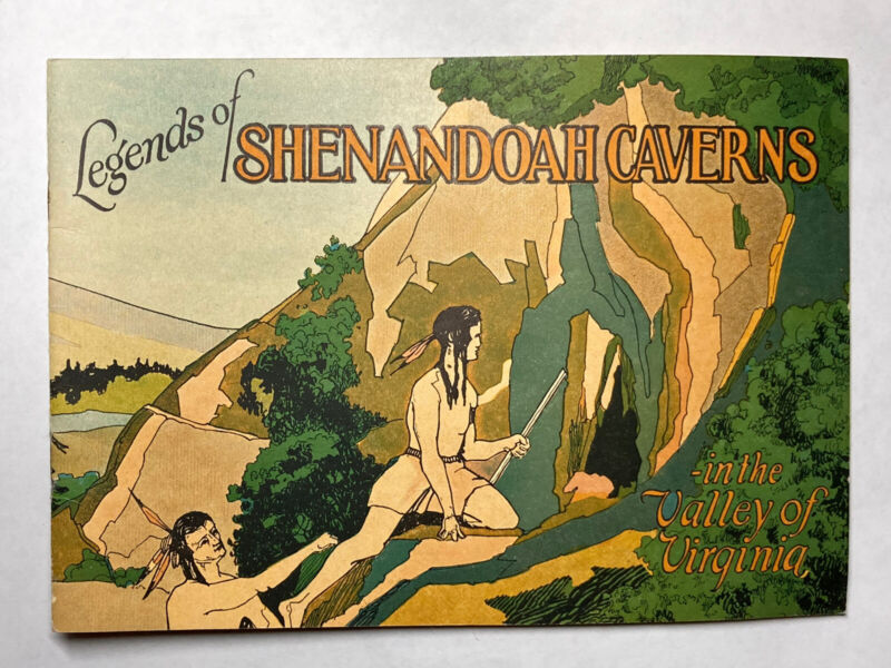 Legends Of Shenandoah Caverns In The Valley Of Virginia 1920s