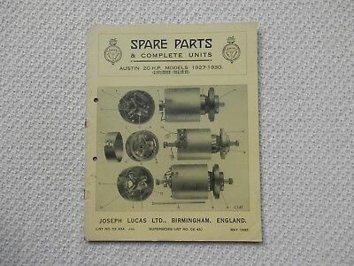 AUSTIN TWENTY 20 4cyl 1927-29 6cyl 1928-30 LUCAS Parts List published May 1932